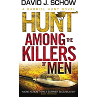 Gabriel Hunt: Hunt Among the Killers of Men (BOK)