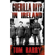 Guerilla Days in Ireland (BOK)