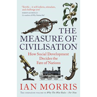 The Measure of Civilisation: How Social Development Decides the Fate of Nations (BOK)
