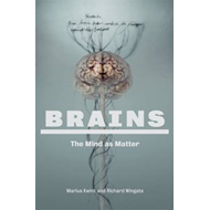 Brains: Mind as Matter (BOK)