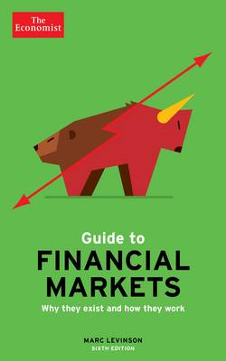Economist Guide To Financial Markets (BOK)