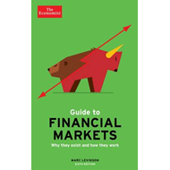 Economist Guide To Financial Markets 6th Edition (BOK)