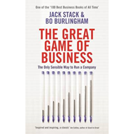 The Great Game of Business: The Only Sensible Way to Run a Company (BOK)