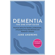 Dementia: The One-Stop Guide (BOK)