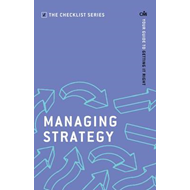 Managing Strategy: Your guide to getting it right (BOK)