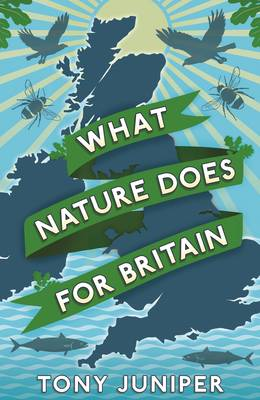 What Nature Does For Britain (BOK)