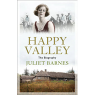 The Ghosts of Happy Valley: Searching for the Lost World of Africa's Infamous Aristocrats (BOK)