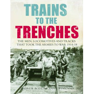 Trains to the Trenches (BOK)