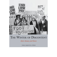 The Winter of Discontent: Myth, Memory, and History (BOK)