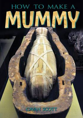 How to Make a Mummy (BOK)