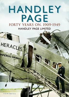Handley Page - The First 40 Years (BOK)