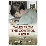 Tales from the Control Tower (BOK)