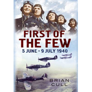 First of the Few: 5 June - July 1940 (BOK)