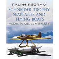 Schneider Trophy Seaplanes and Flying Boats (BOK)