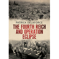 Fourth Reich and Operation Eclipse (BOK)