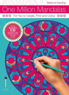 One Million Mandalas: For You to Create, Print and Colour (BOK)