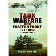 Tank Warfare on the Eastern Front 1941-1942 (BOK)