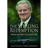 The Sterling Redemption: Twenty Five Years to Clear My Name (BOK)