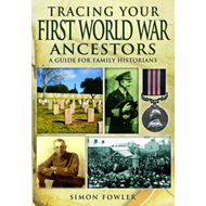 Tracing Your First World War Ancestors (BOK)