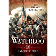 Waterloo: The French Perspective (BOK)