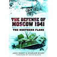The Defense of Moscow 1941: The Northern Flank (BOK)