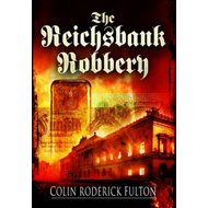 The Reichsbank Robbery (BOK)