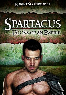 Spartacus: Talons of an Empire (BOK)