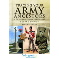Tracing Your Army Ancestors: A Guide for Family Historians (BOK)