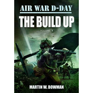 Air War D-Day: the Build Up (BOK)