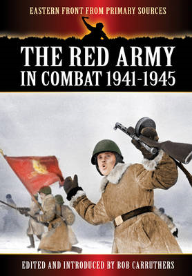 The Red Army in Combat 1941-1945 (BOK)