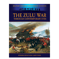 The Zulu War - Through Contemporary Eyes (BOK)