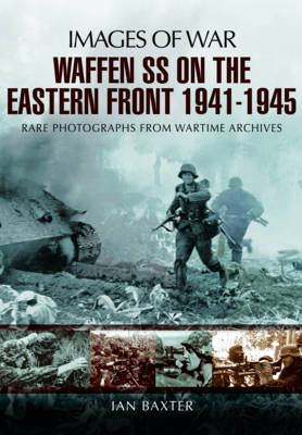 Waffen-SS on the Eastern Front 1941-1945 (BOK)