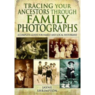 Produktbilde for Tracing Your Ancestors Through Family Photographs: A Complete Guide for Family and Local Historians (BOK)