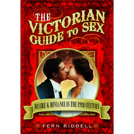 Victorian Guide to Sex (BOK)