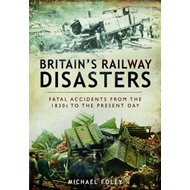 Britain's Railway Disasters (BOK)