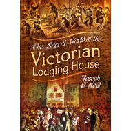 Secret World of the Victorian Lodging House (BOK)