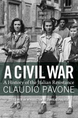 Civil War: A History of the Italian Resistance (BOK)