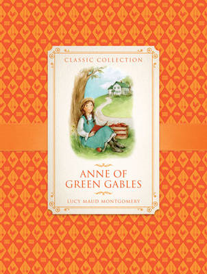 Classic Collection: Anne of Green Gables (BOK)