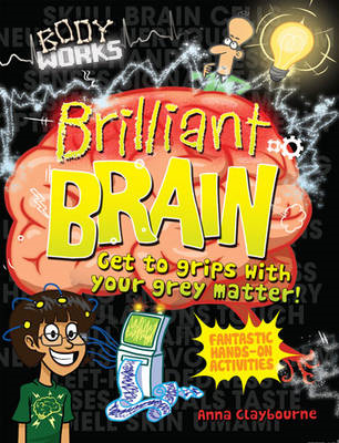 Body Works: Brilliant Brains (BOK)