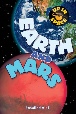 Up in Space: Earth and Mars (QED Reader) (BOK)