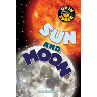 Up in Space: Sun and Moon (QED Reader) (BOK)