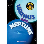 Up in Space: Uranus and Neptune (QED Reader) (BOK)