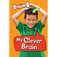 Inside Me: My Clever Brain (QED Readers) (BOK)