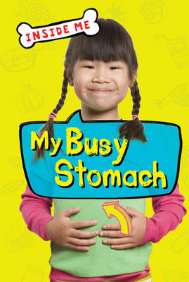 My Busy Stomach (QED Readers) (BOK)
