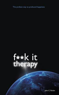 Fuck It Therapy (BOK)