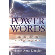 Power Words: Igniting Your Life with Lightning Force (BOK)