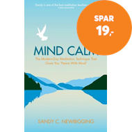 Produktbilde for Mind Calm - The Modern-Day Meditation Technique that Gives You 'Peace with Mind' (BOK)