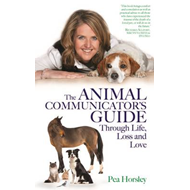 Animal Communicator's Guide Through Life, Loss and Love (BOK)