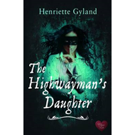 The Highwayman's Daughter (BOK)