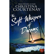 Soft Whisper of Dreams (BOK)